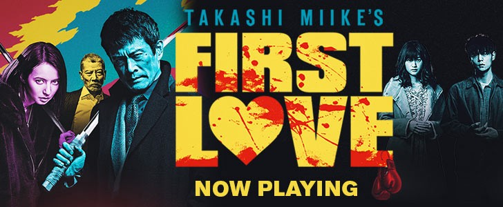 Takashi Miike's FIRST LOVE Opens Friday